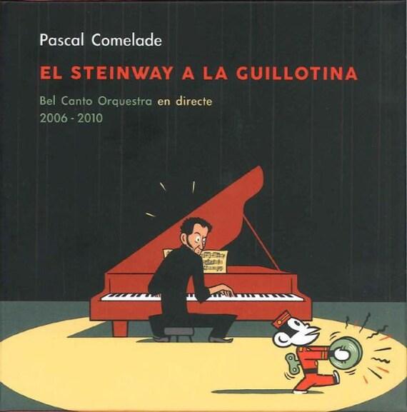 CD Pascal Comelade El steinway a la guillotina