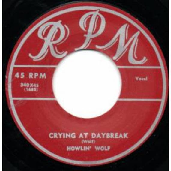 Repro RNR/RNB - 45t/7' No sleeve -Howlin Wolf- Crying At Daybreak/ Junior Brooks -Lone Town Blues