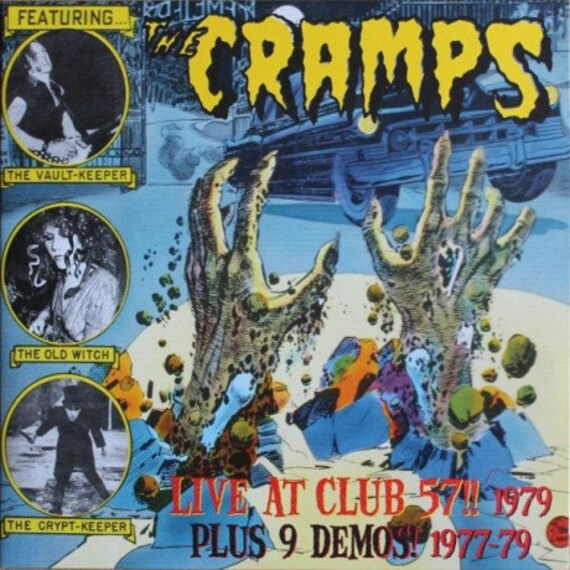The Cramps - Live At Club 57!! 1979 (Plus 9 Demos! 1977-79) LP
