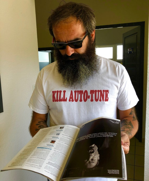 "Men's T Shirt ""Kill Auto-Tune"" White"