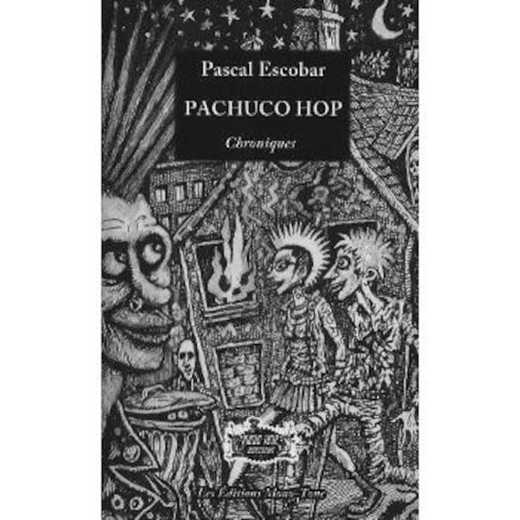 PACHUCO HOP- Pascal Escobar - editions Mono tone