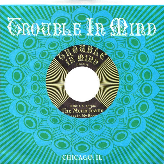 45t/7' The Mean Jeans-Tears in my beers-Trouble in mind - Rec USA limited