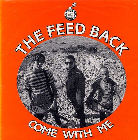"""The Feedback 45t/7""""-Come with me/Human Fly. L.G.D.C records Limited 300 copies"""