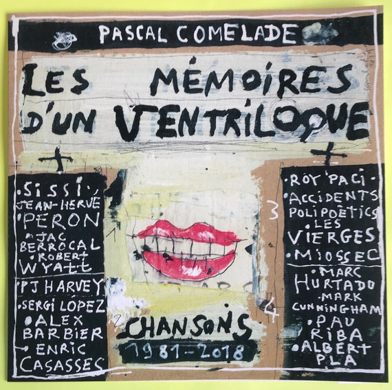 Pascal Comelade double 25cm/10' Memories of a limited ventriloquist edition 500 signed copies