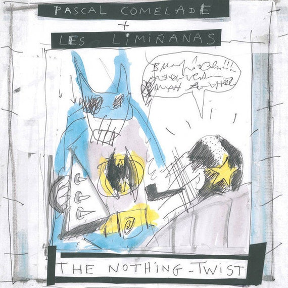 Lp Vinyl Pascal Comelade and the Limianas - The Nothing Twist -USA Trouble in mind rds Neuf