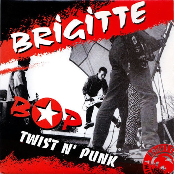 "Brigitte Bop - Twist N' Punk - Vinyl 7""/45T - Label Limo Life Record"