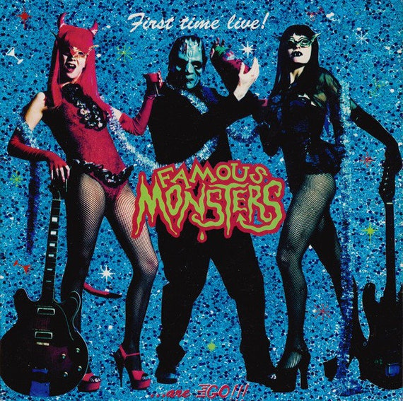 "Famous Monsters - First Time Live! Famous Monsters..Are Go!!! - Vinyl 7""/45T"