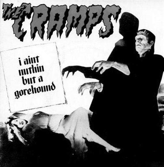 "The Cramps - I Ain't Nuthin' But A Gorehound - Black Vinyl 7""/45T - New Rose rds"