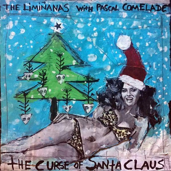 "The Limianas with Pascal Comelade 45t /7"" Christmas limited ""the curse of Santa Claus"""