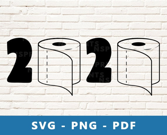 Crisis toilet paper svg  for cricut silhouette 2020 Pandemic SVG PNG EPS Jpeg,Funny I Never Dreamed I Would Be Super Cool and Essential