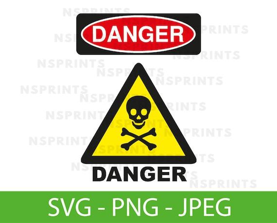 Danger Svg Danger Png Danger Vector Danger Clipart Danger Etsy