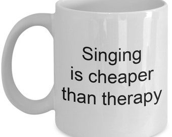 Singing is cheaper than therapy