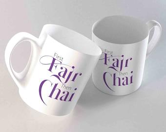 First Fajr Then Chai Muslim Mug - Ceramic Coffee Cup Ramadan - Fasting Drink Chai Joke Islam Muslimah Gift Present Eid