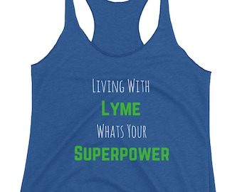 Living With Lyme What's Your Superpower, Lyme Disease, Lyme Awareness Tank Top