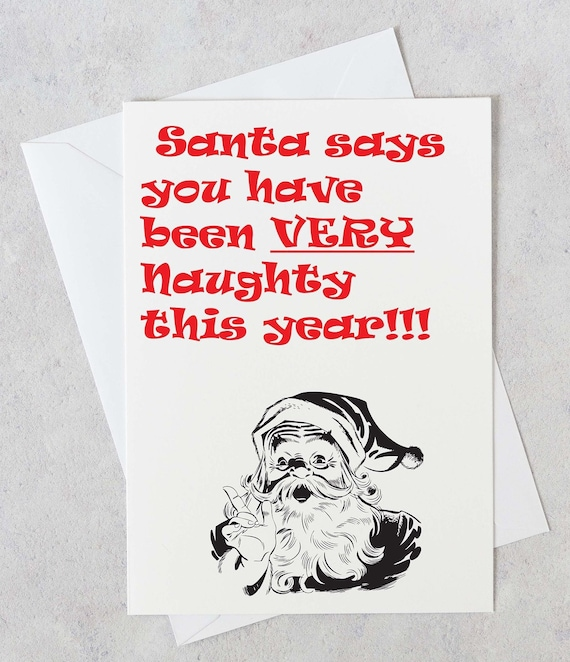 Humorous Christmas Cards.Naughty Christmas Cards Naughty Santa Humorous Cards Adult Humor Christmas Cards