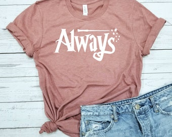 70df874c Harry Potter Always / Shirt / Harry Potter Tee / Harry Potter Gift / Harry  Potter Shirts
