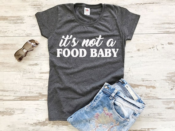 874717b9768a Pregnancy Announcement Shirt It's Not A Food Baby Shirt | Etsy