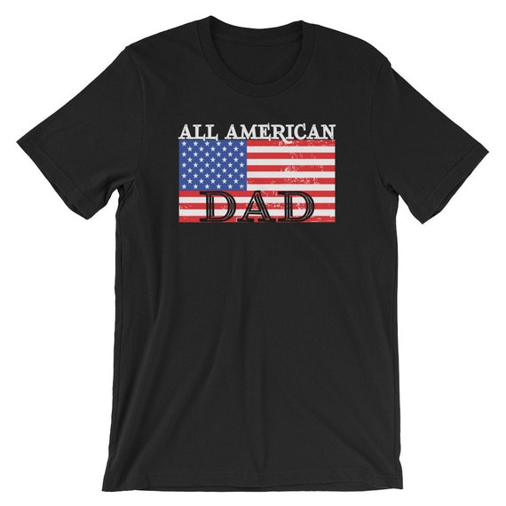 34d8925e8 Gift For Dad American Flag Shirt Dad Gifts All American Dad | Etsy