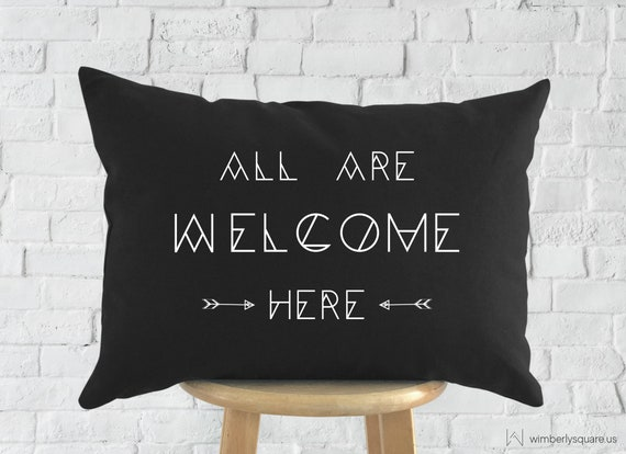 Black All Are Welcome Here Cotton Canvas Printed Throw Pillow  aef688aa0
