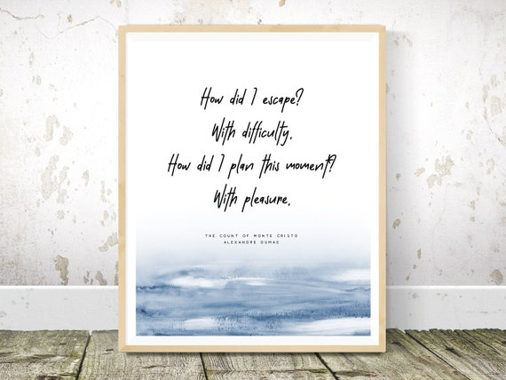 The Count Of Monte Cristo Quote Wall Art Literature Poster Etsy
