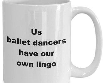 Us ballet dancers have our own lingo