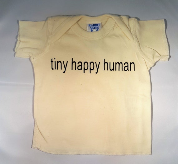 4a00c74e Tiny Happy Human 100% Cotton T Shirt Sizes NB to 18 months | Etsy