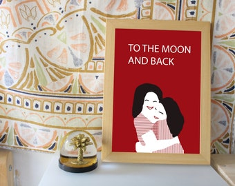 Mother Day, poster, Illustration A4 Bff, Best Friend, Poster, To the moon and back