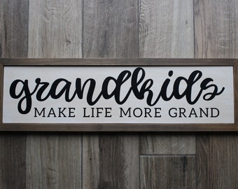Grandkids are Grand Wooden Sign