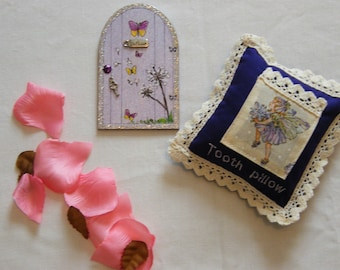 Fairy door and Tooth fairy pillow.