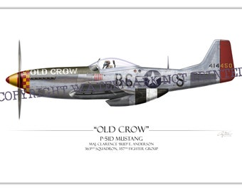 """P-51 Mustang - """"Old Crow"""" Clarence """"Bud"""" Anderson WW2 Aviation Warbird Art Print"""