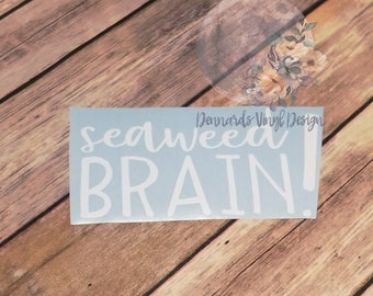 Seaweed Brain Decal