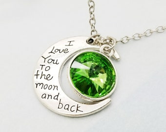 I love you to the moon and back necklace, Peridot August Birthstone Necklace Gift