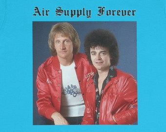 Air Supply Forever T-Shirt / Christmas Yacht Rock Soft Rock Easy Listening Australia Lost in Love All Out of Love Kitsch Vintage 1980s Odd
