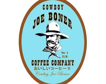 Cowboy Joe Boner Japanese Coffee T-Shirt / Weird Japan Engrish Lost in Translation Bad English Gift for Japanophile Funny Hilarious Asia Odd