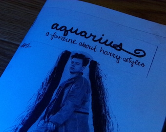 AQUARIUS - a harry styles fanzine - ISSUE #1