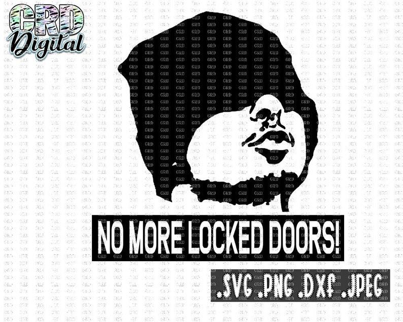 No more locked doors svg Joker svg Next Friday svg Movie ...  Next Friday Joker Quotes