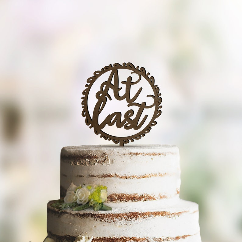 At Last Wedding Cake Topper Available In Gold Rose Gold Etsy