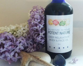 Deep Relaxation Body & Face Oil, Potent Nature, All Nature Skincare, Nervous system tonic, body moisturizer, bath and body oil, massage oil
