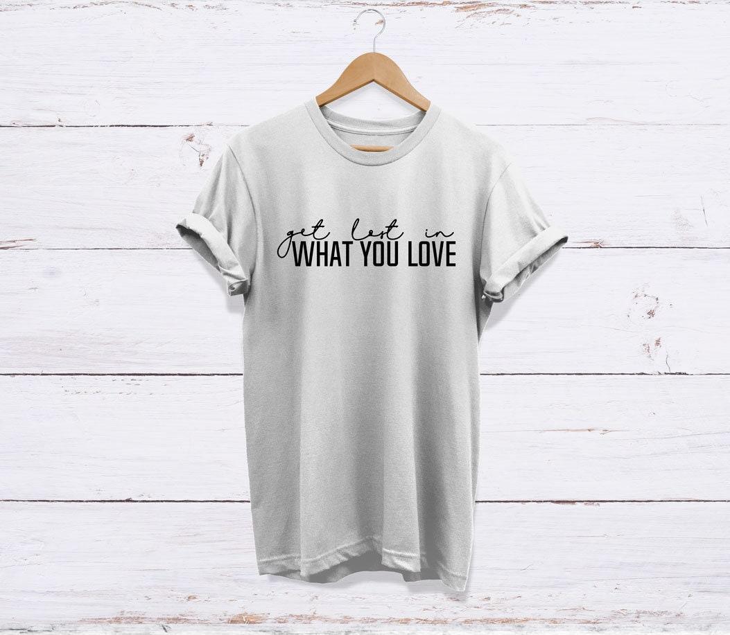 Se perdre dans ce que vous aimez T-Shirt, T-Shirt, aimez haute qualité de  décoloration jamais unisexe adultes T Shirt, inspiration, créativité,  inspiration, ... 5a18d3430395