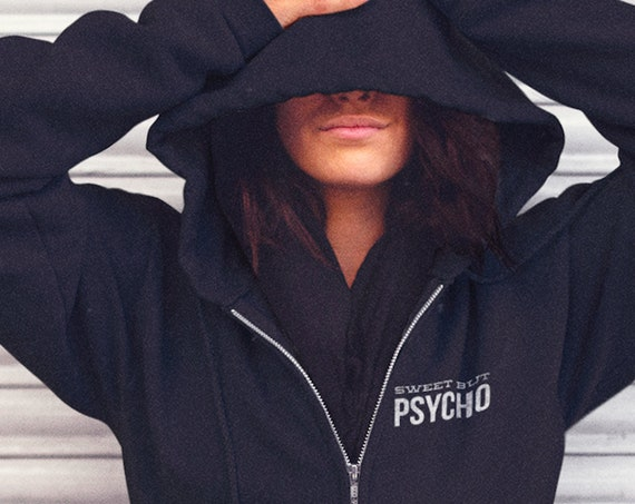 Sweet but Psycho Hoodie Zippered Jacket with Pockets for True Crime, Horror Fandom, Sudadera con Capucha