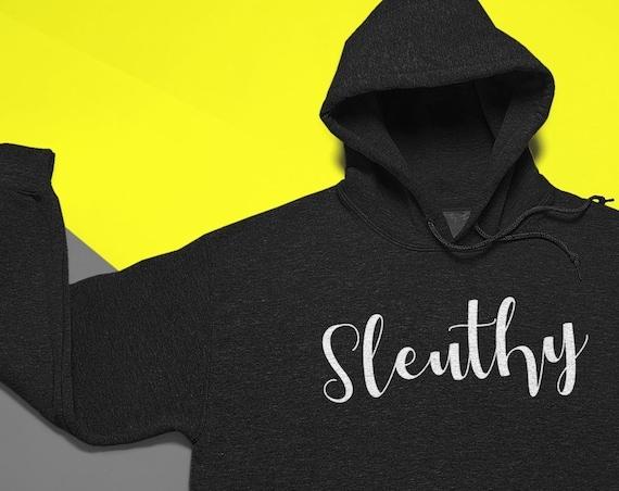 Sleuthy Hoodie, True Crime Sweatshirt, Cozy Crime Junkie Gift