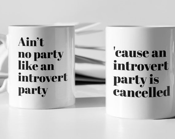 Introvert Party Mug, Funny Coffee Cup for Introverted Friends, Ceramic Gift for BFF Home Decor