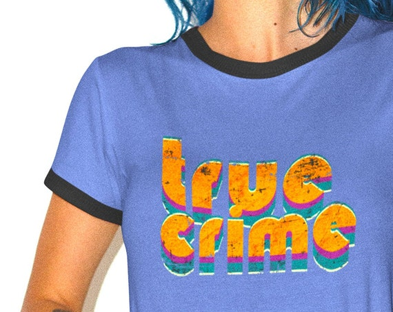 True Crime Retro T-Shirt, Ringer Style Shirt, 70s Aesthetic Casual Apparel