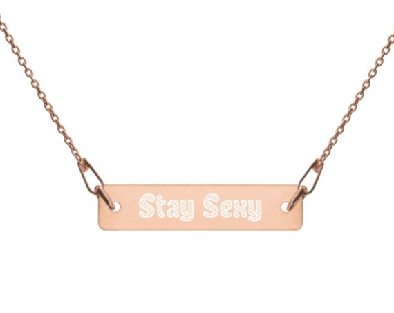 Stay Sexy Necklace, Engraved Silver Bar Chain Necklace, SSDGM MFM Murderino