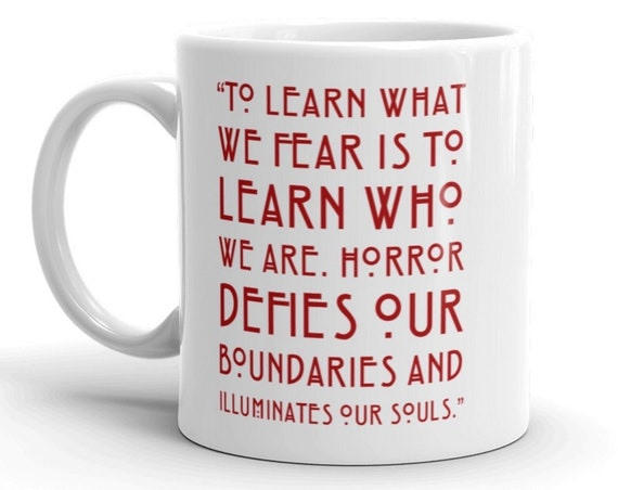 Creepy Quote Ceramic Cup inspired by Shirley Jackson Hill House, Gothic Horror Mugs with Sayings
