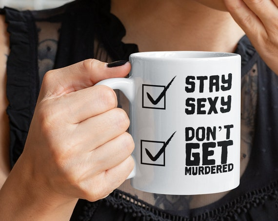 SSDGM My Favorite Murder Mug, Stay Sexy and Don't Get Murdered Coffee Cup for Murderinos, Cute MFM Gifts