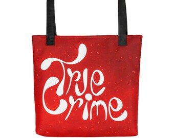 True Crime Tote bag, All-Over Print Totebag with Handlettering, True Crime Gift for Crime Obsessed, Podcast Lovers, Your Favorite Murderino