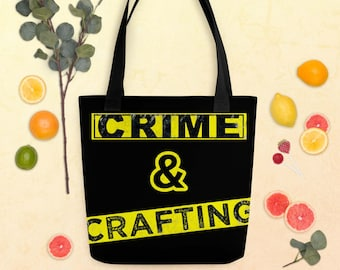 Crime and Crafting Tote Bag, True Crime Junkie, Murderino Gift Idea