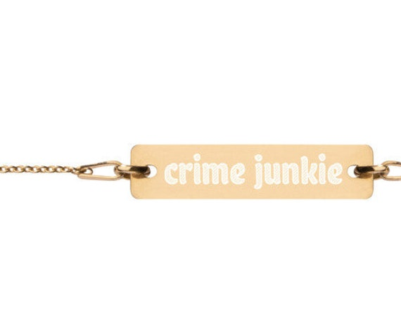"Crime Junkie Chain Bracelet, 7"" 24K Gold, 18K Rose Gold, Sterling Silver, True Crime Gift for Murderino"