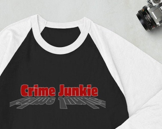 Crime Junkie Shirt, Raglan Baseball Style Gift Shirt for True Crime Podcast Fans